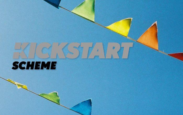 The Governments Kickstart Scheme